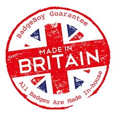 All Our Badges Are Made In The UK