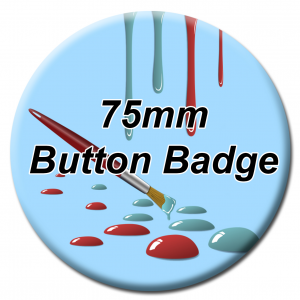 75mm Button Badges