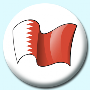 Personalised Badge: 75mm Bahrain Button Badge. Create your own custom badge - complete the form and we will create your personalised button badge for you.