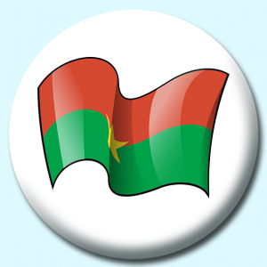 Personalised Badge: 38mm Burkina Faso Button Badge. Create your own custom badge - complete the form and we will create your personalised button badge for you.