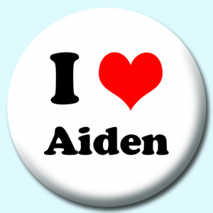 Personalised Badge: 38mm I Heart Aiden Button Badge. Create your own custom badge - complete the form and we will create your personalised button badge for you.