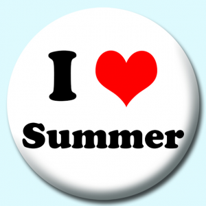 Personalised Badge: 38mm I Heart Summer Button Badge. Create your own custom badge - complete the form and we will create your personalised button badge for you.