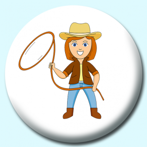 Personalised Badge: 38mm A Cow Girl With Rope Lasso Button Badge. Create your own custom badge - complete the form and we will create your personalised button badge for you.