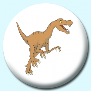 Personalised Badge: 75mm Allosaurus Button Badge. Create your own custom badge - complete the form and we will create your personalised button badge for you.