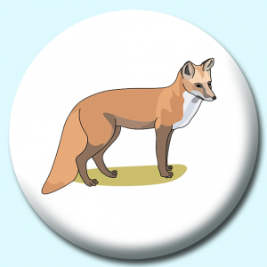 Personalised Badge: 58mm Animal Fox Button Badge. Create your own custom badge - complete the form and we will create your personalised button badge for you.