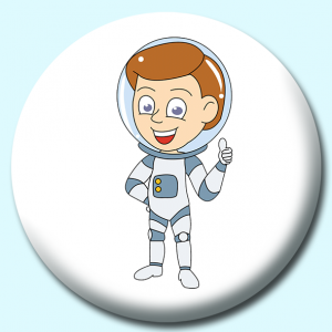 Personalised Badge: 75mm Astronaut Boy Button Badge. Create your own custom badge - complete the form and we will create your personalised button badge for you.