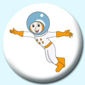 Personalised Badge: 75mm Astronaut Girl Button Badge. Create your own custom badge - complete the form and we will create your personalised button badge for you.
