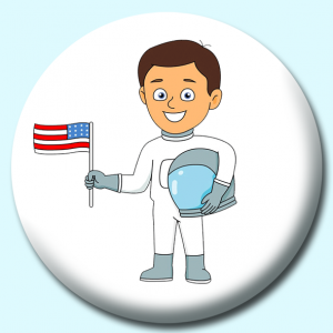 Personalised Badge: 75mm Astronaut Holding American Flag Button Badge. Create your own custom badge - complete the form and we will create your personalised button badge for you.