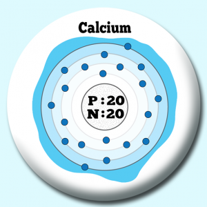 Personalised Badge: 58mm Atomic Structure Of Calcium Button Badge. Create your own custom badge - complete the form and we will create your personalised button badge for you.
