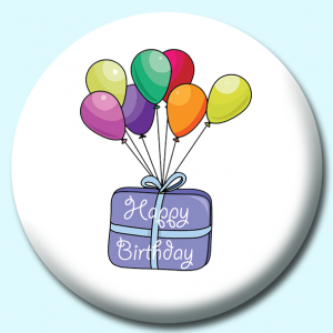 Personalised Badge: 58mm Balloons With Happy Birthday Button Badge. Create your own custom badge - complete the form and we will create your personalised button badge for you.