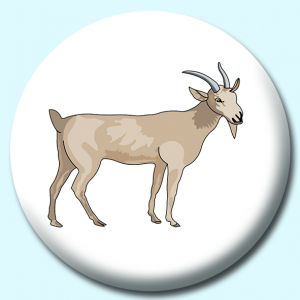Personalised Badge: 58mm Billy Goat Animal Button Badge. Create your own custom badge - complete the form and we will create your personalised button badge for you.