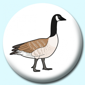 Personalised Badge: 58mm Birds Canada Goose Button Badge. Create your own custom badge - complete the form and we will create your personalised button badge for you.