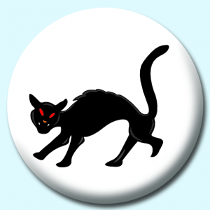 Personalised Badge: 75mm Black Cat Button Badge. Create your own custom badge - complete the form and we will create your personalised button badge for you.