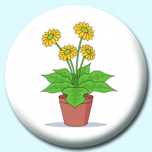 Personalised Badge: 38mm Blooming Flowers In A Pot Button Badge. Create your own custom badge - complete the form and we will create your personalised button badge for you.