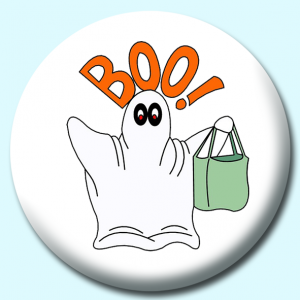 Personalised Badge: 58mm Boo Button Badge. Create your own custom badge - complete the form and we will create your personalised button badge for you.