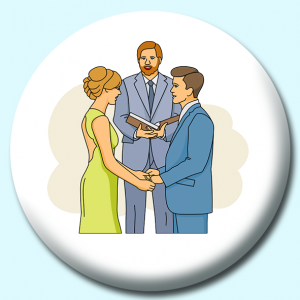 Personalised Badge: 75mm Bride Groom Marriage Ceremony Button Badge. Create your own custom badge - complete the form and we will create your personalised button badge for you.
