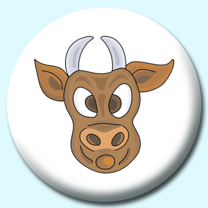 Personalised Badge: 58mm Bull Button Badge. Create your own custom badge - complete the form and we will create your personalised button badge for you.