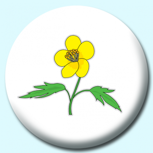 Personalised Badge: 75mm Buttercup Flower Button Badge. Create your own custom badge - complete the form and we will create your personalised button badge for you.