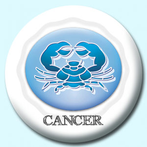 Personalised Badge: 58mm Cancer Button Badge. Create your own custom badge - complete the form and we will create your personalised button badge for you.