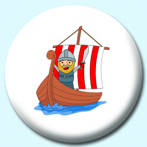 Personalised Badge: 75mm Cartoon Style Viking Standing On A Ship Button Badge. Create your own custom badge - complete the form and we will create your personalised button badge for you.