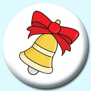 Personalised Badge: 25mm Christmas Gold Bell Button Badge. Create your own custom badge - complete the form and we will create your personalised button badge for you.