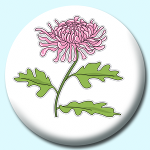 Personalised Badge: 38mm Chrysanthemum Flower Button Badge. Create your own custom badge - complete the form and we will create your personalised button badge for you.