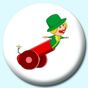 Personalised Badge: 38mm Circus Cannon Button Badge. Create your own custom badge - complete the form and we will create your personalised button badge for you.