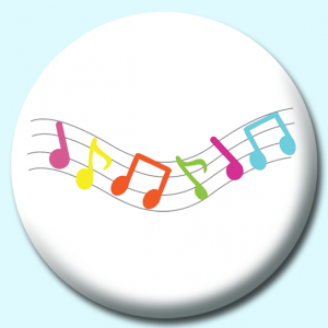 Personalised Badge: 58mm Coloured Musical Notes Button Badge. Create your own custom badge - complete the form and we will create your personalised button badge for you.