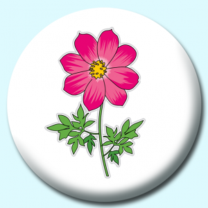 Personalised Badge: 75mm Cosmos Flower Button Badge. Create your own custom badge - complete the form and we will create your personalised button badge for you.