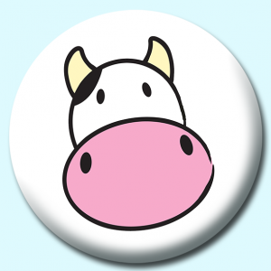 Personalised Badge: 58mm Cow Button Badge. Create your own custom badge - complete the form and we will create your personalised button badge for you.