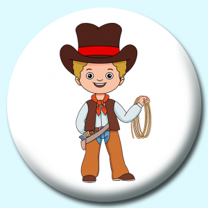 Personalised Badge: 58mm Cowboy Button Badge. Create your own custom badge - complete the form and we will create your personalised button badge for you.