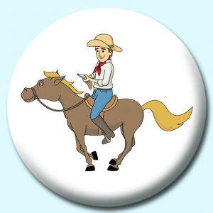 Personalised Badge: 58mm Cowboy Galloping On Horse Button Badge. Create your own custom badge - complete the form and we will create your personalised button badge for you.
