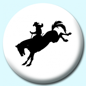 Personalised Badge: 38mm Cowboy Rodeo Silhouette Button Badge. Create your own custom badge - complete the form and we will create your personalised button badge for you.