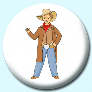 Personalised Badge: 38mm Cowboy Standing Button Badge. Create your own custom badge - complete the form and we will create your personalised button badge for you.