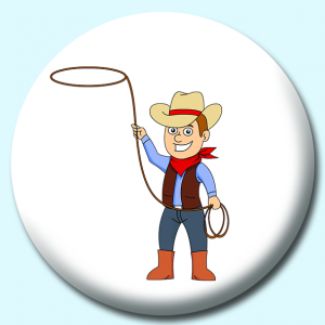 Personalised Badge: 58mm Cowboy With Rope Lasso Button Badge. Create your own custom badge - complete the form and we will create your personalised button badge for you.
