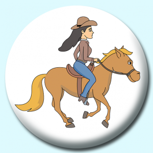 Personalised Badge: 58mm Cowgirl Galloping On A Horse Button Badge. Create your own custom badge - complete the form and we will create your personalised button badge for you.