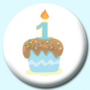 Personalised Badge: 58mm Cupcake With One Candle Blue Copy Button Badge. Create your own custom badge - complete the form and we will create your personalised button badge for you.