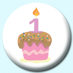 Personalised Badge: 58mm Cupcake With One Candle Pink Button Badge. Create your own custom badge - complete the form and we will create your personalised button badge for you.