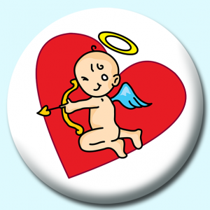Personalised Badge: 75mm Cupid Button Badge. Create your own custom badge - complete the form and we will create your personalised button badge for you.