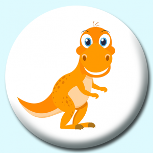 Personalised Badge: 75mm Cute Dinosaur Button Badge. Create your own custom badge - complete the form and we will create your personalised button badge for you.