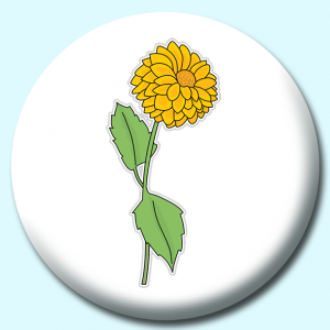 Personalised Badge: 75mm Dahlia Button Badge. Create your own custom badge - complete the form and we will create your personalised button badge for you.