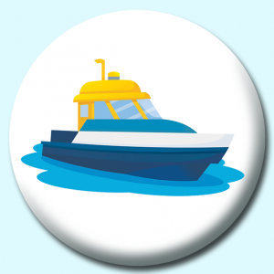Personalised Badge: 75mm Day Trip Boat Button Badge. Create your own custom badge - complete the form and we will create your personalised button badge for you.