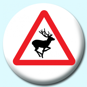 Personalised Badge: 75mm Deer Button Badge. Create your own custom badge - complete the form and we will create your personalised button badge for you.