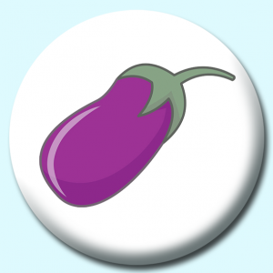 Personalised Badge: 75mm Eggplant Button Badge. Create your own custom badge - complete the form and we will create your personalised button badge for you.