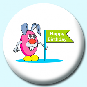 Personalised Badge: 58mm Happy Birthday Character Button Badge. Create your own custom badge - complete the form and we will create your personalised button badge for you.