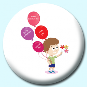 Personalised Badge: 75mm Happy Valentines Day Child Holding Flowers Button Badge. Create your own custom badge - complete the form and we will create your personalised button badge for you.