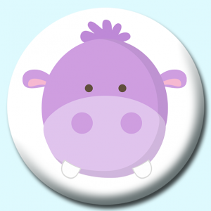 Personalised Badge: 58mm Hippo Button Badge. Create your own custom badge - complete the form and we will create your personalised button badge for you.
