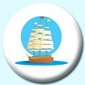 Personalised Badge: 75mm Historic Old Wooden Sail Boat Button Badge. Create your own custom badge - complete the form and we will create your personalised button badge for you.