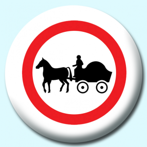 Personalised Badge: 75mm Horse And Cart Button Badge. Create your own custom badge - complete the form and we will create your personalised button badge for you.