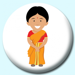 Personalised Badge: 58mm Indian Woman Wearing Sari Treditional Costume India Button Badge. Create your own custom badge - complete the form and we will create your personalised button badge for you.